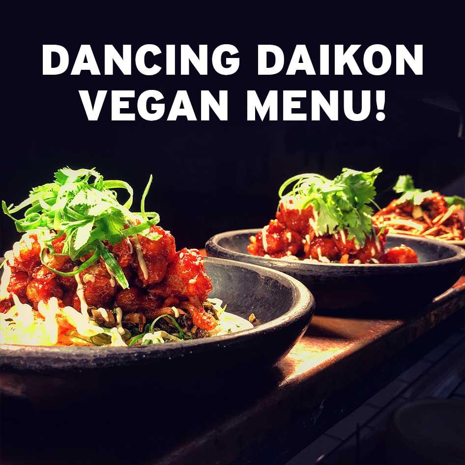 dancing daikon vegan menu